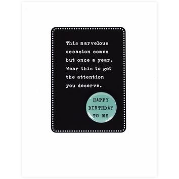 Happy Birthday to Me Button Card