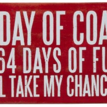 1 Day of Coal, 364 Days of Fun, I'll Take My Chances - Personalized Christmas Postcard Sent Directly to Your Gift Recipient - Wooden Greeting Card