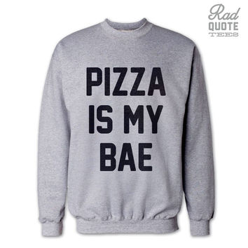 Pizza is My Bae - Athletic Grey Unisex Crew Neck Sweater