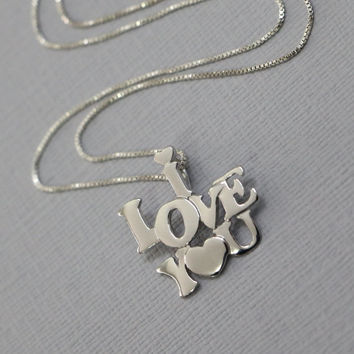 I LOVE YOU Necklace, I Love You Pendant on Sterling Silver Necklace Chain
