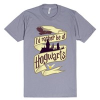 I'd Rather Be at Hogwarts-Unisex Slate T-Shirt