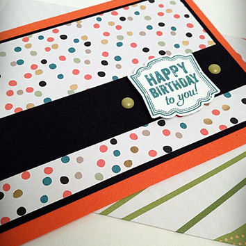 Handmade Card, Happy Birthday Card, Greeting Card, Polka Dot Paper, Card for a Man, Card for a Woman, Unisex Card, Confetti Paper, Colorful