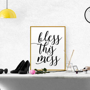 FUNNY WALL ART Print printable quote decor Bless this Mess hand lettered calligraphy print home decor typography print Printable Quote Art