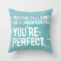 You Are Perfect Throw Pillow by Pixel Pop