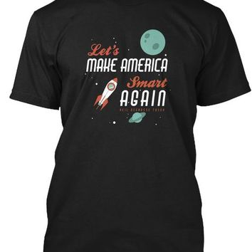 Quote Make America Smart Again T Shirt