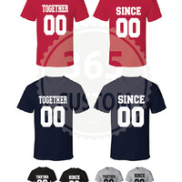Together Since Couple Shirt ( Printing on Back Only ) EA 15.99