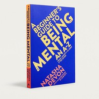 A Beginner's Guide to Being Mental: An A-Z from Anxiety to Zero F**ks Given By Natasha Devon | Urban Outfitters