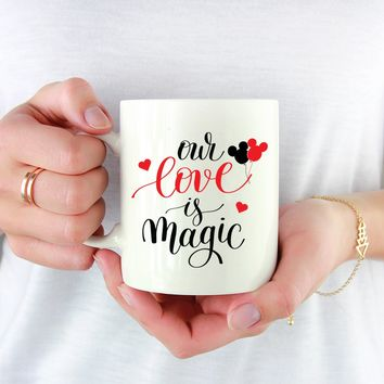 Our Love Is Magic Coffee Mug. Wedding Gift. Bride Mug. Mr and Mrs Mugs. Mickey Minnie Mugs. Gift for Bride. Disney Wedding Mugs. Love Marriage Mugs.