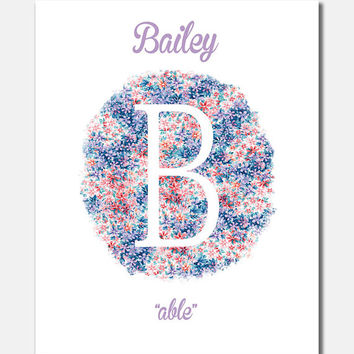 Bailey, Floral, Fine Art Paper, Nursery Décor, Custom Baby Name, Congratulations, Kids Room Art, Nursery Print, Baby Girl [G8G230]