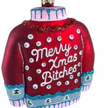 Merry Christmas Bitches Sweater Glass Ornament