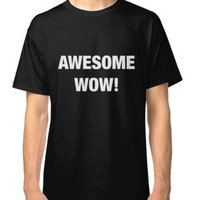 'Awesome Wow - White' T-Shirt by mcompton