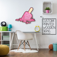 Crying Melting Popsicle Custom Printed Wood Sign Unique Trendy Game Room