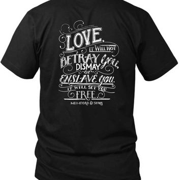Mumford And Sons Quote Love It Will Not Betray You Dismay 2 Sided Black Mens T Shirt