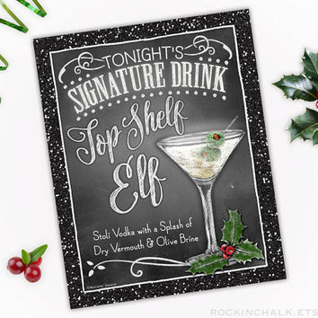Holiday Signature Drink Sign | Holiday, Christmas, Corporate Party Decor | Top Shelf Elf Chalkboard Style Cocktail Sign | Personalized