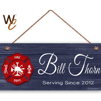 """Hero Sign, Custom Fireman Sign, Personalized 6""""x14"""" Sign, Custom Name with Date, Retirement Gift,  Firefighter Sign, Made To Order"""