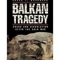 Balkan Tragedy: Chaos and Dissolution after the Cold War, Book by Susan L. Woodward (Paperback) | chapters.indigo.ca