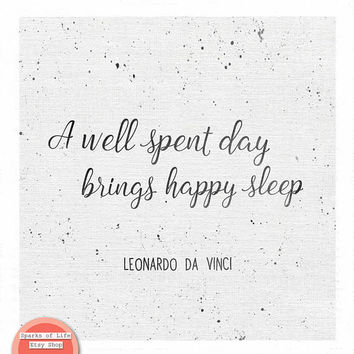 Black and white quotes, bedroom decor, bedroom quotes, square print, a well spent day brings happy sleep, Leonardo da Vinci quote print