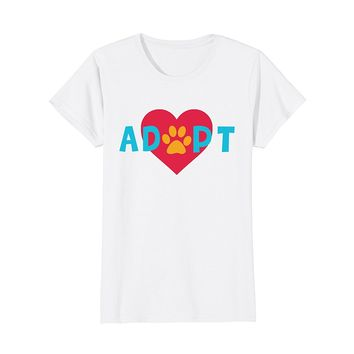 Adopt Dog or Cat Pet Rescue Animal Shelter Adoption T Shirt