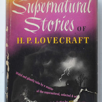 Best Supernatural Stories of H.P. Lovecraft edited, with an introduction by August Derleth