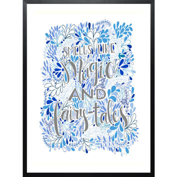 Smells Like Magic and Fairytales  // Hand-Lettered Typography // Nursery Decor // Bedroom Decor