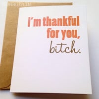 Thanksgiving Card / Funny Friend Card / Friend Gift / Best Friend / Thinking of You / Expressing Gratitude