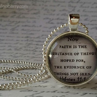 Bible verse, glass dome necklace, round glass pendant, gift idea, hostess gift, Hebrews 11:1, Faith, Hope, Christian Gift Idea, Church gift
