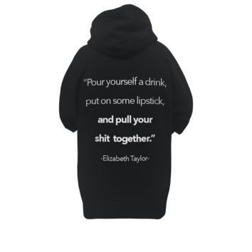 Womens Hoodie- Pour Yourself A Drink