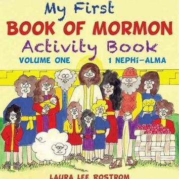 My First Book of Mormon Activity Book: Nephi - Alma