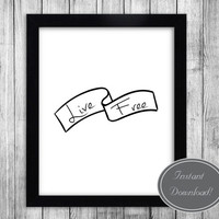 Printable Home Decor Wall Art 'Live Free' in black and white, Home Decor, Office Poster, Downloadable Prints, Scandinavian Design