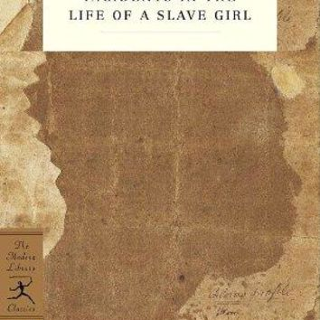 Narrative Of The Life Of Frederick Douglass, An American Slave & Incidents In The Life Of A Slave Girl Modern Library Classics Reprint