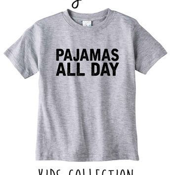 Pajamas All Day Heather Grey / White Toddler Kids T Shirt Clothes Gift