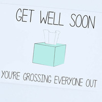Get Well Soon, Funny Card, Greeting Card, I love you card, Funny, Silly , Hilarious, Card