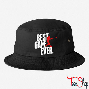 best game ever - baseball bucket hat