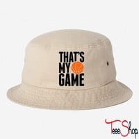 basketball - that's my game bucket hat