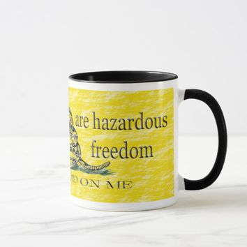 Progressives hazardous to freedom mug