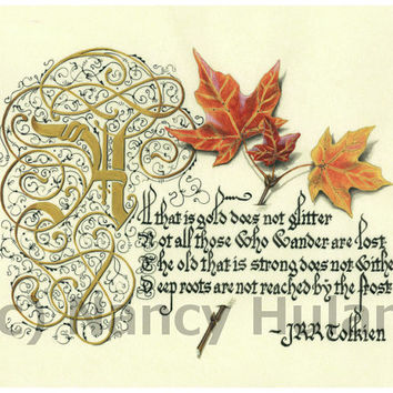 "PRINT JRR Tolkien ""All That Is Gold Does Not Glitter, Not All Who Wander"" in Medieval Calligraphy Art Print with Autumn Leaves"