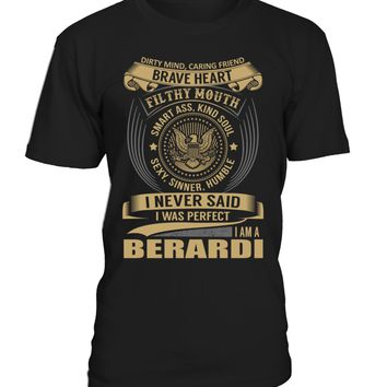 I Never Said I Was Perfect, I Am a BERARDI