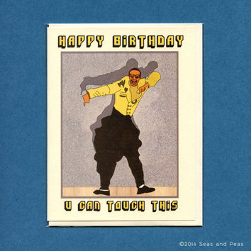 MC HAMMER BIRTHDAY Card - U Can Touch This - Funny Birthday Card - Adult Funny Birthday Card - Mc Hammer - U Can't Touch This