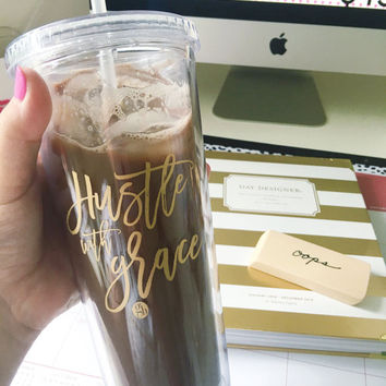 Hustle with Grace Acrylic Tumbler, 22oz Tumbler with Straw, Boss Lady Tumbler, Coffee Mug, Travel Cup, Gift for Her, Motivational Gift