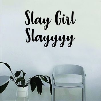 Slay Girl Slayyyy Quote Beautiful Design Decal Sticker Living Room Bedroom Wall Vinyl Decor Art Make Up Cosmetics Beauty Salon Funny Girls Eyelashes Women Beautiful Brows