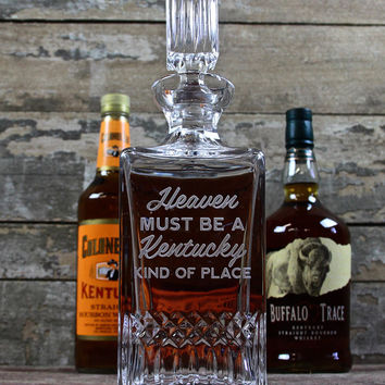 Heaven Must Be A Kentucky Kind of Place Crystal Decanter