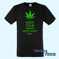 Keep Calm Smoke Weed Every Day Mens T-Shirt  9 Colours funny t shirts