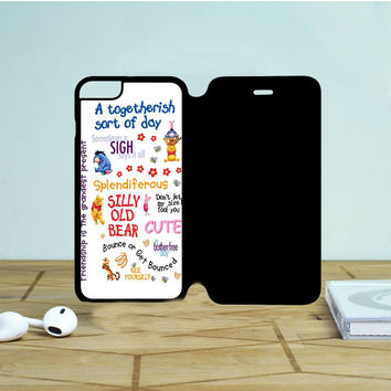 Winnie The Pooh Quotes 3 iPhone 6 Flip Case Dewantary