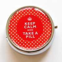 Pill Box, Keep Calm Take A Pill, Pill Case, Pill Container, Gift for her, Red