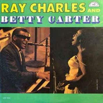 Ray Charles And Betty Carter - Ray Charles And Betty Carter (LP, Mono)