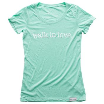 walk in love. Mint Women's Fitted T-Shirt