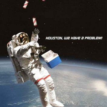 Astronaut Houston We Have A Problem Poster 24x36