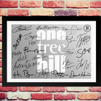 ONE TREE HILL Cast signed print. Gift with printed autograph. Poster Photo Artwork Tv Show Series Season Dvd Framed Mounted Memorabilia