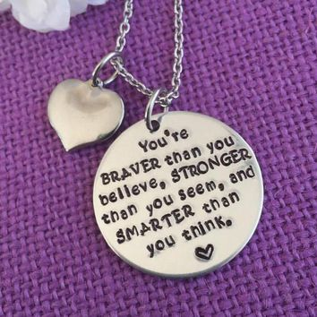 Graduation Gift - Graduation Necklace Motivation Necklace - Youre Braver than you believe - Personalized - Brave - Smart - Strong