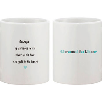 Grandpa is Someone with Silver in His Hair and Gold in His Heart Mug for Grandfather - Grandparents Day Gift 11oz White